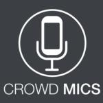 Crowd Mics